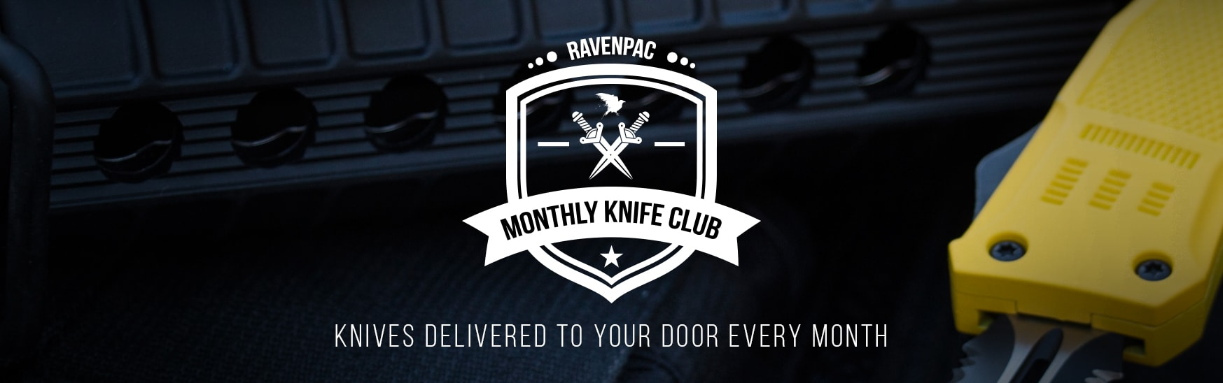 RavenPac - RavenCrest Tactical Monthly Knife Club