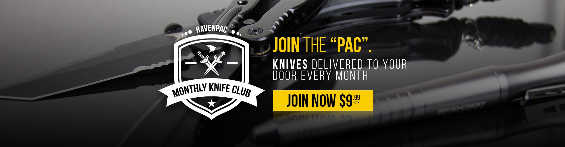 Join the Pac - RavenPac Monthly Knife Club