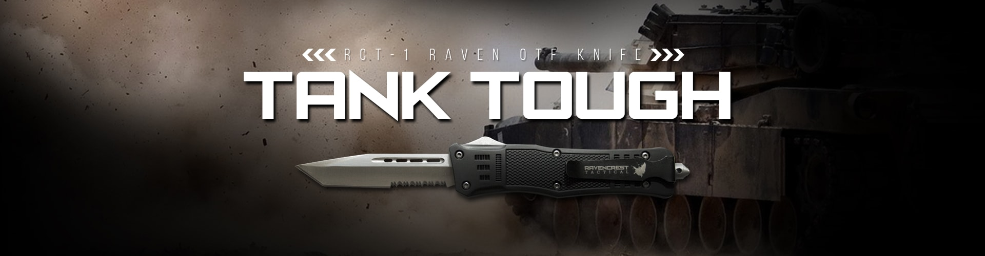 Tank Tough Knives - RavenCrest Tactical