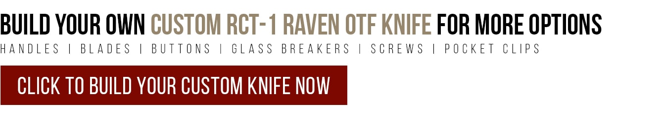 Build Your Own RCT1 Raven OTF Knife