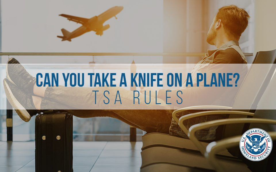 Can you take a knife on a plane?