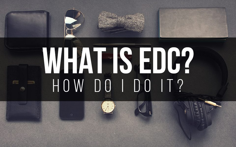 What is EDC and How Do I Do It?