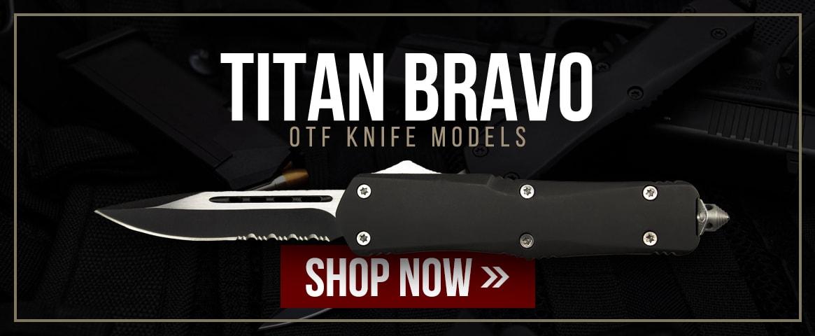 Titan Bravo OTF Knife Models