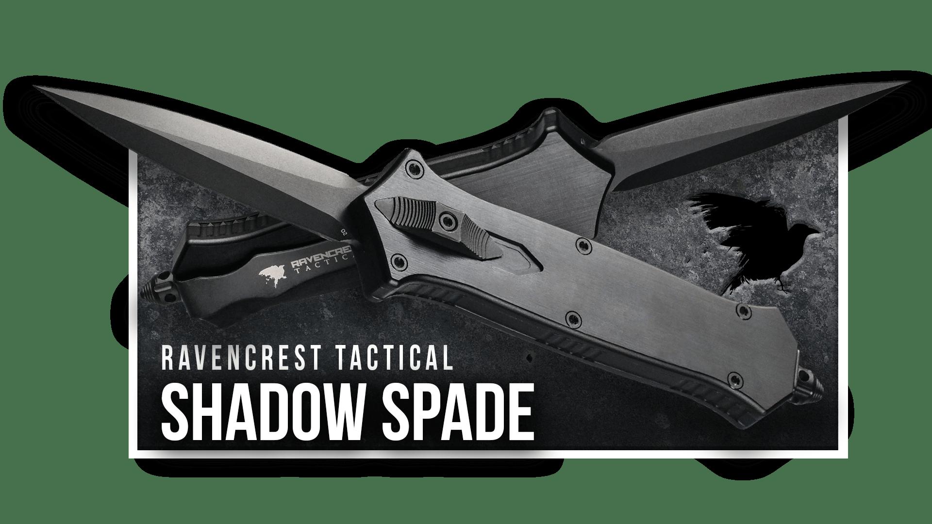 OTF Knife - Shadow Spade - RavenCrest Tactical
